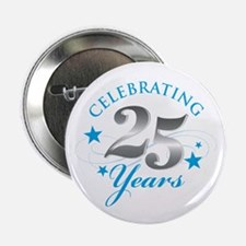 """Celebrating 25 years 2.25"""" Button (10 pack)"""