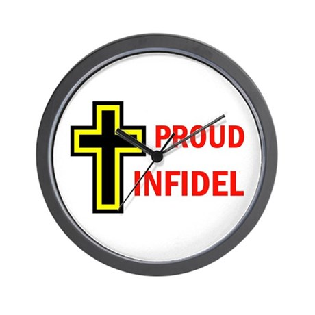 PROUD INFIDEL Wall Clock