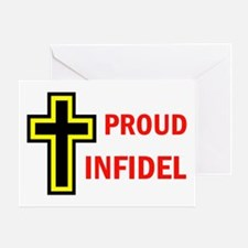 PROUD INFIDEL Greeting Card