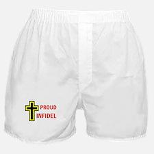 PROUD INFIDEL Boxer Shorts