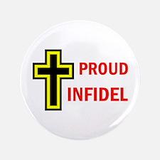 """PROUD INFIDEL 3.5"""" Button"""
