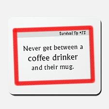 Survival Tip: Coffee Mousepad
