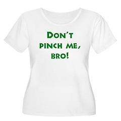 No Pinching, Bro! Funny T-Shirt