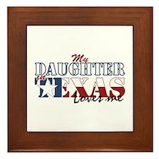 My Daughter in TX Framed Tile