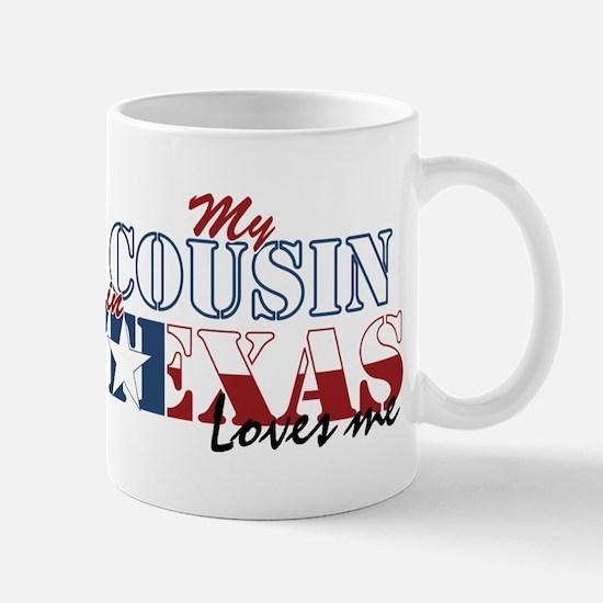 My Cousin in TX Mug