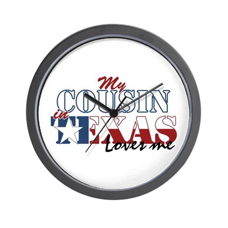 My Cousin in TX Wall Clock
