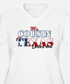 My Cousin in TX T-Shirt
