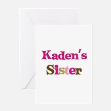 Kaden's Sister Greeting Card
