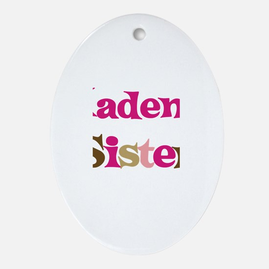 Kaden's Sister  Oval Ornament