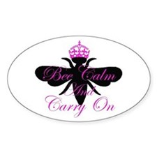 Bee Calm & Carry On Oval Decal