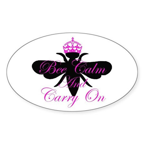 Bee Calm & Carry On Oval Sticker