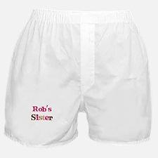Rob's Sister  Boxer Shorts