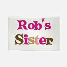 Rob's Sister Rectangle Magnet