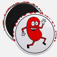 You Gotta Be Kidney Me- transparent Magnets