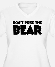 Don't Poke the Be T-Shirt