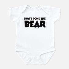 Don't Poke the Bear Infant Bodysuit