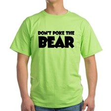 Don't Poke Bear T-Shirt