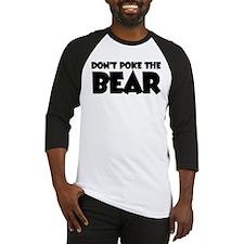Don't Poke Bear Baseball Jersey