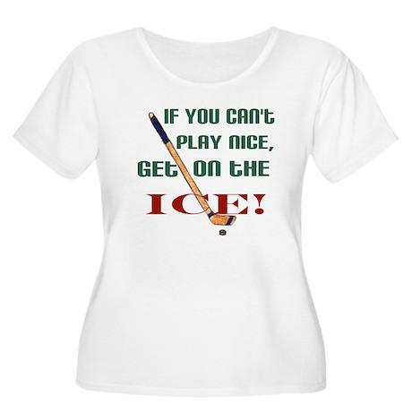 ...get on the ice! Women's Plus Size Scoop Neck T-