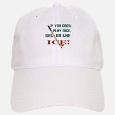 ...get on the ice! Baseball Baseball Cap