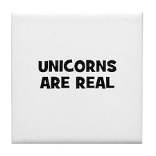 unicorns are real Tile Coaster