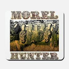 Morel hunter gifts and t-shir Mousepad