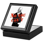 No you can't Keepsake Box