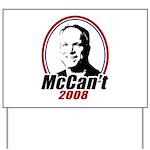 McCan't 2008 Yard Sign