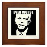 Even Worse President Framed Tile