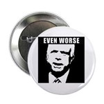 Even Worse President 2.25