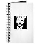 Even Worse President Journal