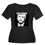 Even Worse President Women's Plus Size Scoop Neck
