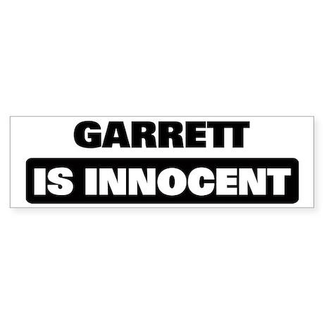 GARRETT is innocent Bumper Sticker
