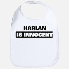 HARLAN is innocent Bib