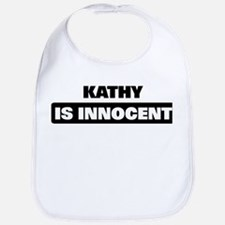 KATHY is innocent Bib