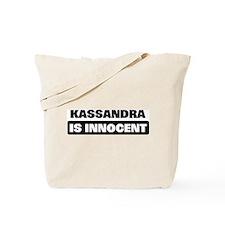 KASSANDRA is innocent Tote Bag