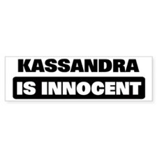 KASSANDRA is innocent Bumper Car Sticker