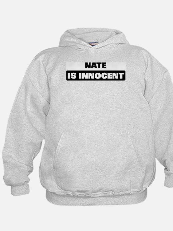 NATE is innocent Hoodie