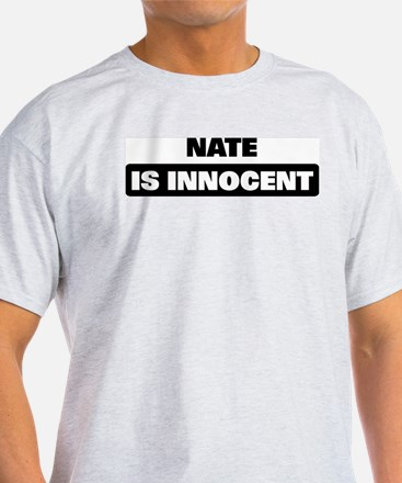 NATE is innocent T-Shirt