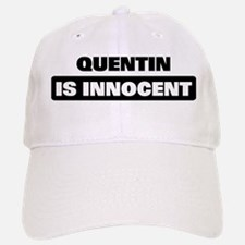QUENTIN is innocent Baseball Baseball Cap