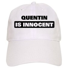 QUENTIN is innocent Baseball Cap