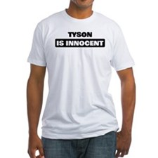 TYSON is innocent Shirt