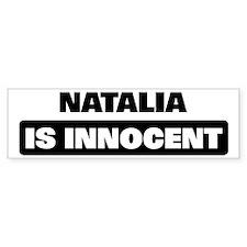 NATALIA is innocent Bumper Bumper Sticker