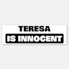 TERESA is innocent Bumper Bumper Bumper Sticker