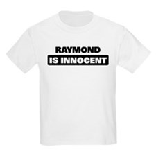 RAYMOND is innocent T-Shirt
