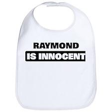 RAYMOND is innocent Bib