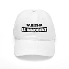 TABITHA is innocent Baseball Cap
