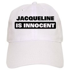 JACQUELINE is innocent Baseball Cap
