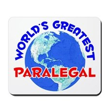 World's Greatest Paral.. (E) Mousepad
