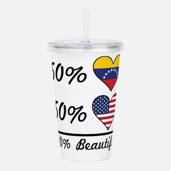 50% Venezuelan 50% American 100% Beautiful Acrylic